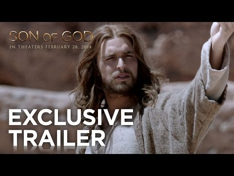 Son of God 'Believe' Trailer