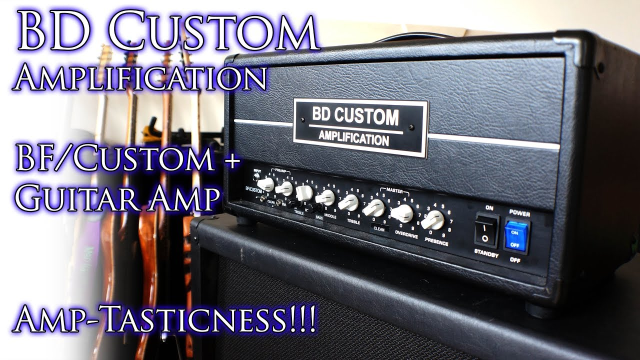 BD Custom Amplification BF/Custom + Guitar Amp | AMP TASTICNESS! 😃