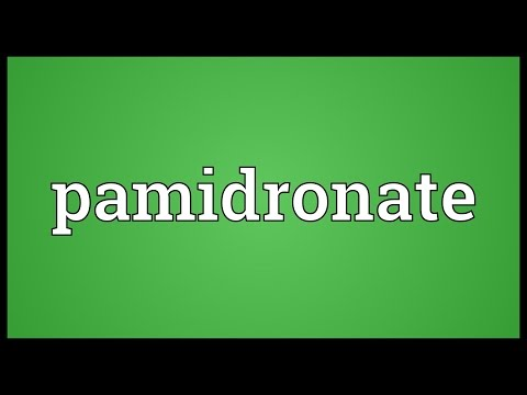 Pamidronate Meaning