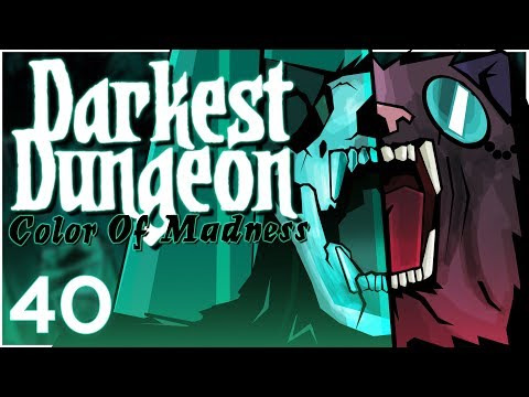 Baer Plays Darkest Dungeon: The Color Of Madness (Ep. 40)