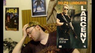 Rant - Larceny (2017) Movie Review