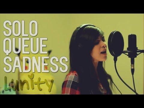 Tekst piosenki Lunity - Solo Queue Sadness po polsku