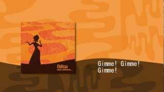 Eldissa - Gimme! Gimme! Gimme! (Bossa Nova)