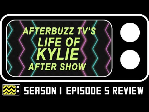 Life Of Kylie Season 1 Episode 5 Review & AfterShow | AfterBuzz TV