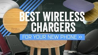 The Best Wireless Chargers For Your New Phone