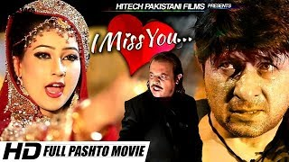 Nonton I Miss You  2018 Full Pashto Film  Arbaz Khan  Jahangir Khan   Hi Tech Pakistani Film Subtitle Indonesia Streaming Movie Download