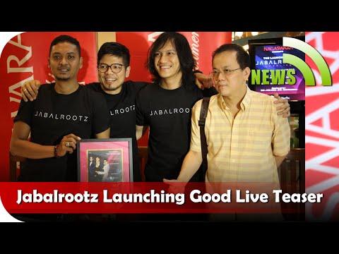 Nagaswara News - Jabalrootz Launching Good Live Teaser - TV Musik Indonesia - NSTV