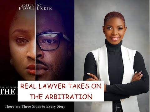 Real Lawyer Reacts to The Arbitration (Nigerian Movie). Inspired by Dr Mike and Legal Eagle (Pt. 1)