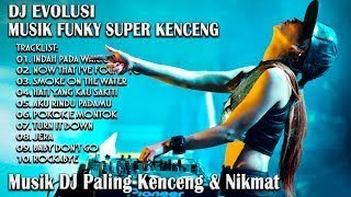 REMIX TERBARU INDAH PADA WAKTUNYA SUPER KENCENG ((( FUNKY MIX 2017 )))