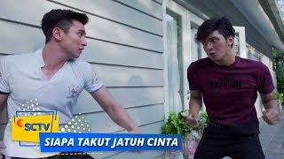 Nonton Highlight Siapa Takut Jatuh Cinta   Episode 311 Film Subtitle Indonesia Streaming Movie Download
