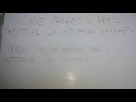 STORIEITALIANE IL PRIMO FESTIVAL DI LETTERATURA MOLFETTA HISTORI ITALJANE FESTIVALI PAR I LETËRSISË