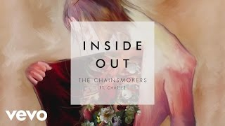 The Chainsmokers & Charlee - Inside Out (Audio)