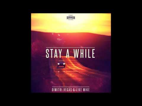 Dimitri Vegas & Like Mike - 2520_dimitri-vegas-like-mike_stay-a-while-radio-edit.mp3