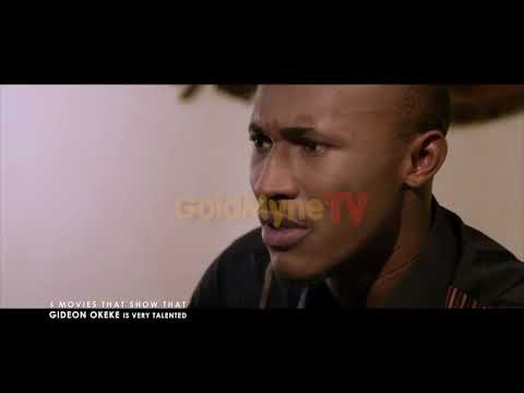 5 MOVIES THAT SHOW THAT GIDEON OKEKE IS VERY TALENTED