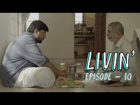 LIVIN' Ep 10 - Homecoming (Tamil Web Series)   Put Chutney