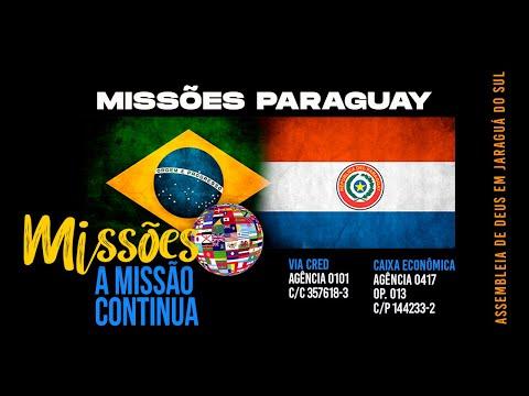 Missões Paraguay - Missionária Rosely - Junho 2020