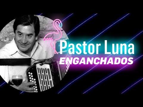 PASTOR LUNA   EL REY DE AÑATUYA   ENGANCHADOS
