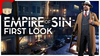 EMPIRE OF SIN - FIRST LOOK (Empire Management & Strategy Game)