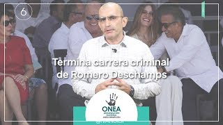 Termina carrera criminal de Romero Deschamps