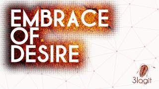 Video 3logit - Embrace of Desire (official audio)