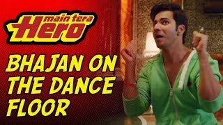 Bholenath Ji... Bhajan on the Dance Floor - Promo - Main Tera Hero