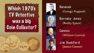 Which 1970's TV Detective was a Coin Collector?