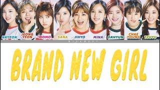 트와이스 (TWICE) - BRAND NEW GIRL : Colour-Coded ENG LYRICS/日本語歌詞/한국어 가사