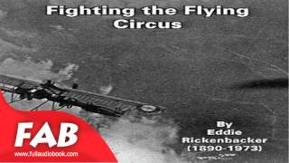 Fighting the Flying Circus Full Audiobook by Eddie RICKENBACKER by Non-fiction