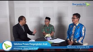 Bagian 5: Bagaimana Proses Adopsi Anak? Berikut Penjelasan Dinas Sosial Aceh