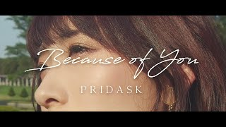 PRIDASK (プライダスク) – Because of You 【CM】 / with DJI Osmo Pocket
