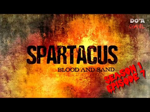 Spartacus Blood and Sand 2010 Episode 7 Rangkuman Cerita Film Do'a Chanel
