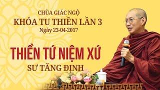 Thiền Tứ Niệm Xứ - Sư Tăng Định