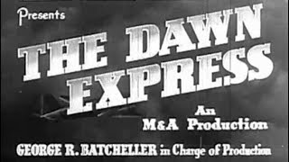 Spy Mystery Drama Movie - The Dawn Express (1942)