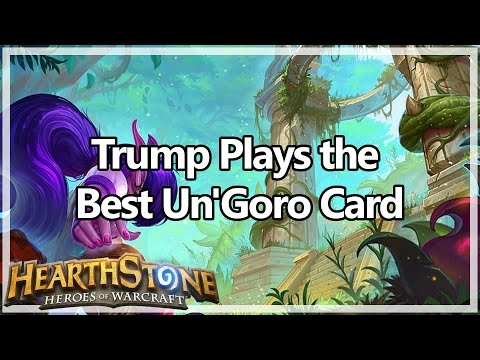 [Hearthstone] Trump Plays the Best Un'Goro Card (видео)