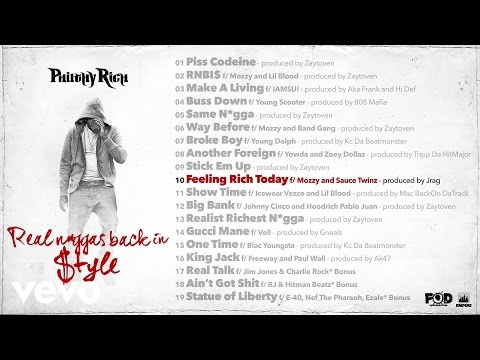 Philthy Rich - Feeling Rich Today (Audio) ft. Mozzy, Sauce Twinz