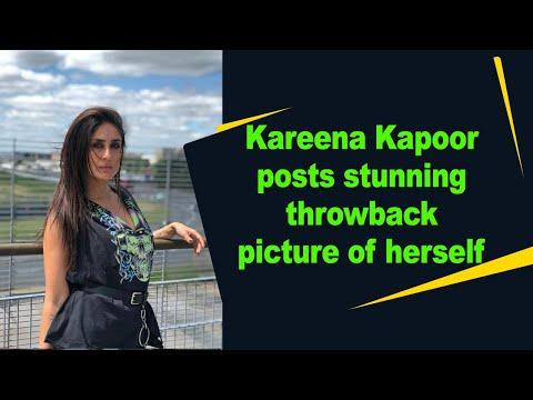 Kareena Kapoor Khan posts stunning throwback picture of herself