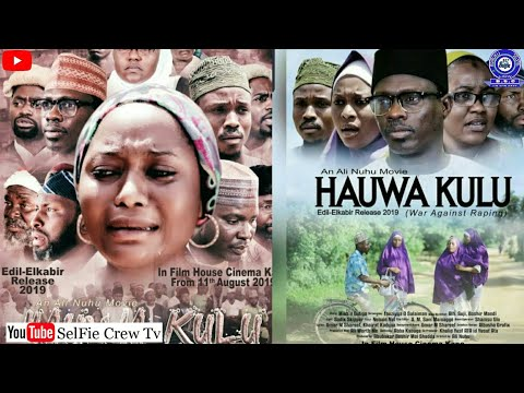 Hauwa Kulu official  video Trailer 2019