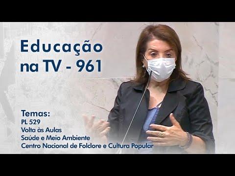 PL 529 | Volta às aulas durante a Pandemia | Saúde e Meio Ambiente | Centro Nacional de Folclore e Cultura Popular - CNFCP