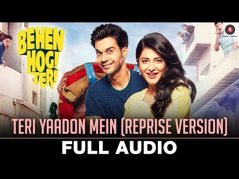 Teri Yaadon Mein (Reprise Version) - Full Audio |