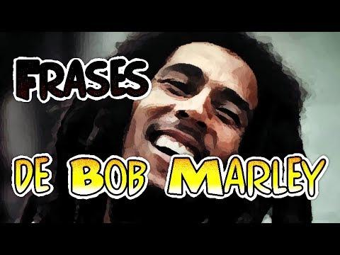 Frases celebres - Frases de Bob Marley