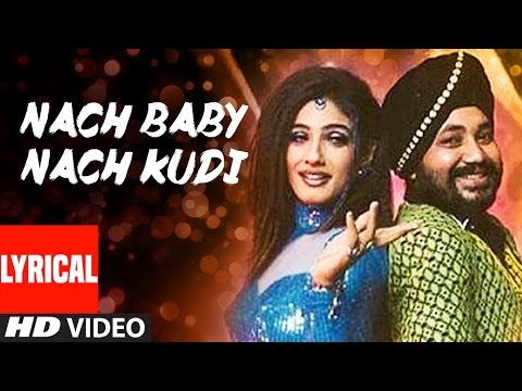 Download Nach Baby Nach Kudi Lyrical Video | Khauff | Daler Mehndi, Asha Bhosle HD Mp4 3GP Video and MP3