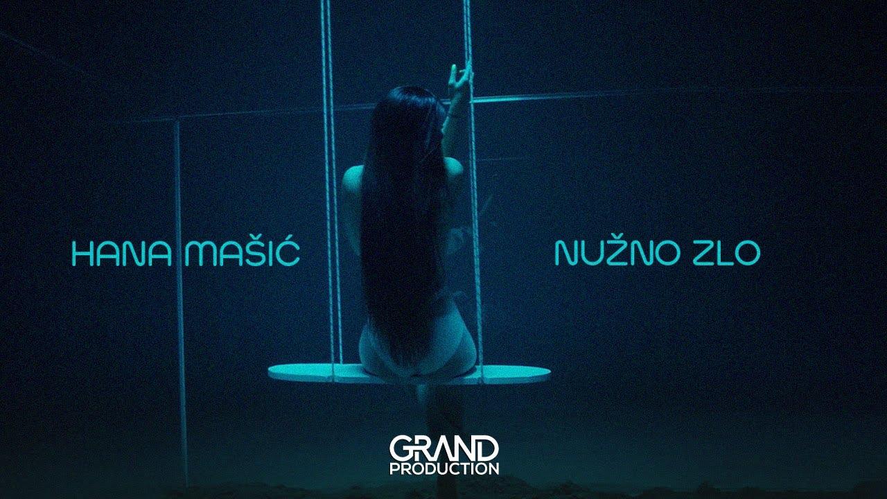 Nužno zlo – Hana Mašić – nova pesma