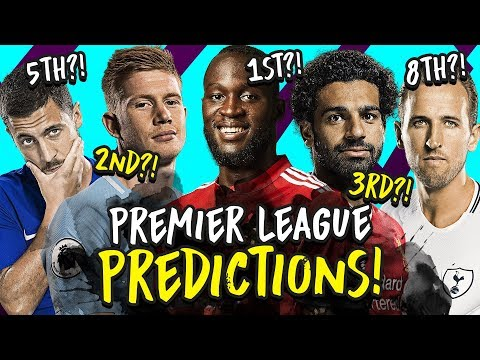 My 2018/19 Premier League Predictions | Champion, Top 4, Relegation & Top Scorer