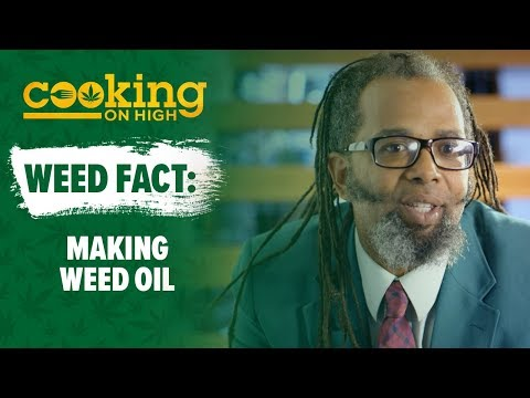 COOKING ON HIGH - Facts - Making Weed Oil