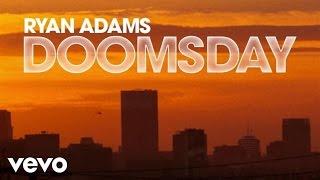 <b>Ryan Adams</b>  Doomsday Audio