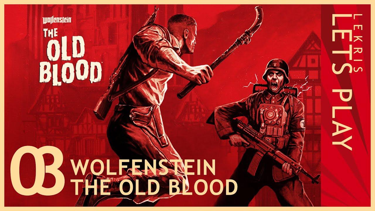 Wolfenstein - The Old Blood #03 - Geistig gestört