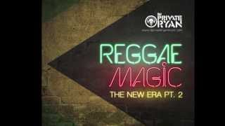 Dj Private Ryan Presents Reggae Magic