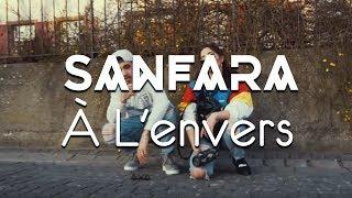 Sanfara - À L'envers (Official Music Video)