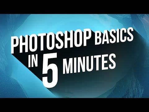 Learn Photoshop in 5 Minutes - The Basics for Beginners (CC 2017)