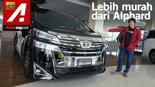 Video Toyota Vellfire Facelift 2018 First Impression Review by AutonetMagz MP3, 3GP, MP4, WEBM, AVI, FLV Mei 2018